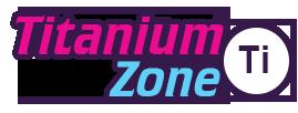 Titanium Zone